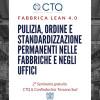 Pulizia, Ordine e Standardizzazione permanenti nelle fabbriche e negli uffici