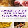 seminari di formazione gratuita per aziende agroalimentari